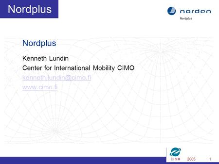 20051 Nordplus Kenneth Lundin Center for International Mobility CIMO