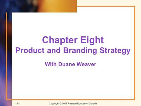 Chapter Eight Product and Branding Strategy