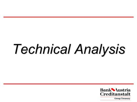 Technical Analysis Basics Analysis - Trading Alternative methods Examples Discussion.