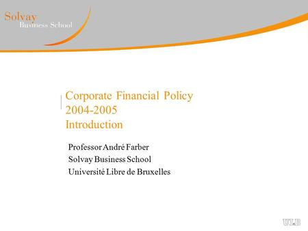 Corporate Financial Policy Introduction