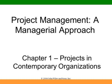 Chapter 1 the world of project management ppt download project management a managerial approach fandeluxe Choice Image
