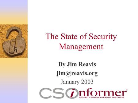 The State of Security Management By Jim Reavis January 2003.