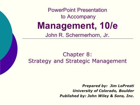 Chapter 8: Strategy and Strategic Management