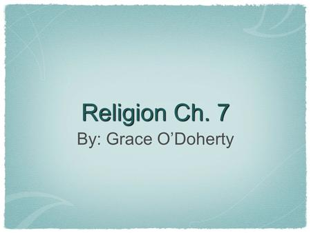 Religion Ch. 7 By: Grace O'Doherty. As Wide as the Universe Everyone wants to be included and accepted God's love is universal In the parable of the great.