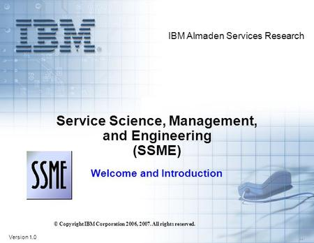 Service Science, Management, and Engineering (SSME)