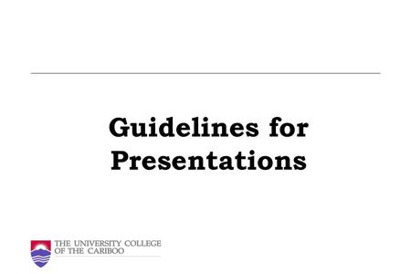 Guidelines for Presentations. When do you use presentations? Presenting ideas/plans/progress in a meeting Present new product to customer Emphasize important.