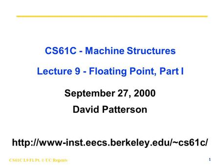 Inst eecs berkeley edu/~cs61c CS61CL : Machine Structures Lecture #6