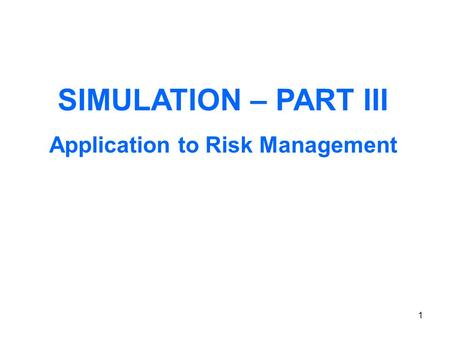 Application to Risk Management