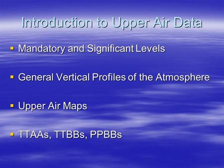 Introduction to Upper Air Data