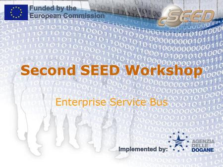Second SEED Workshop Enterprise Service Bus. P2P Architecture IS 2 IS 3 IS 4 IS 5 IS 1 Number of Connections = n*(n-1)/2 = 5*4/2 = 10 n – number of systems.