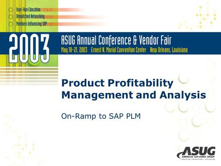 Product Profitability Management and Analysis On-Ramp to SAP PLM.