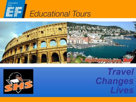EF Educational Tours Travel Changes Lives EF Educational Tours.