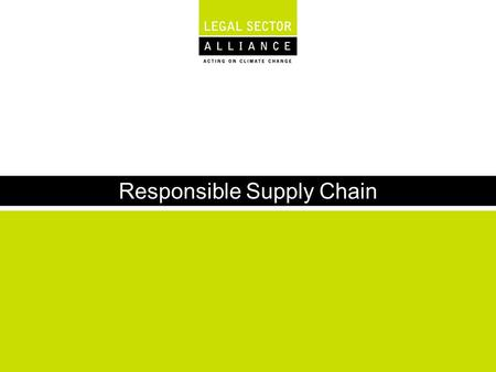 Responsible Supply Chain. Responsible supply chain - what is it about ? ›Responsible supply chain management refers to the integration of corporate responsibility.