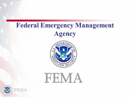 Federal Emergency Management Agency. 2 2 Emergency Response Assets/Teams Incident Management Assistance Teams (IMAT) Emergency Response Team-Advanced.