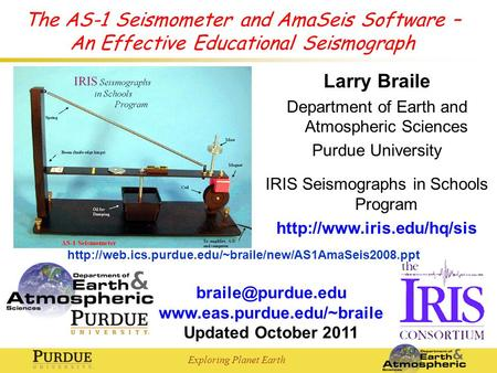 Exploring Planet Earth  Updated October 2011 The AS-1 Seismometer and AmaSeis Software – An Effective Educational.