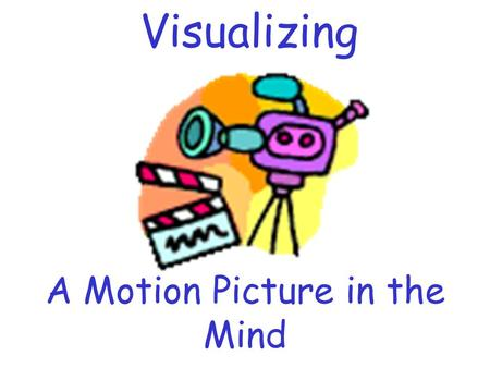 A Motion Picture in the Mind