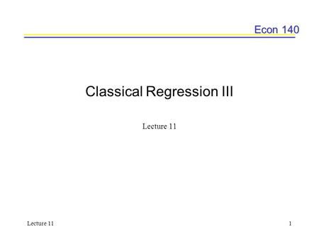 Classical Regression III