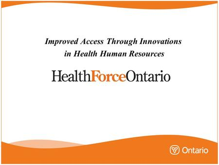 Improved Access Through Innovations in Health Human Resources.