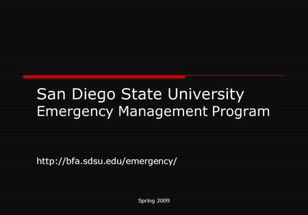 Spring 2009 San Diego State University Emergency Management Program