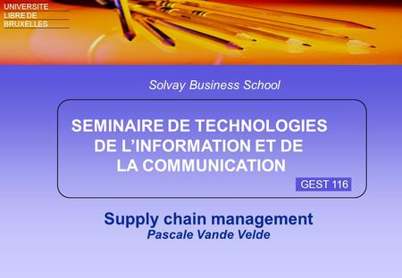 Supply chain management Pascale Vande Velde