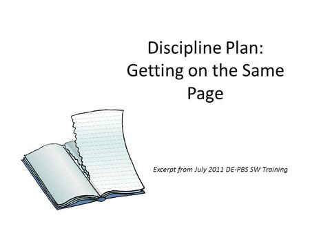Discipline Plan: Getting on the Same Page