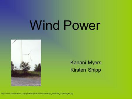 Wind Power Kanani Myers Kirsten Shipp