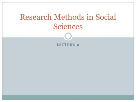 Research Methods in Social Sciences