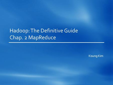 Hadoop: The Definitive Guide Chap. 2 MapReduce