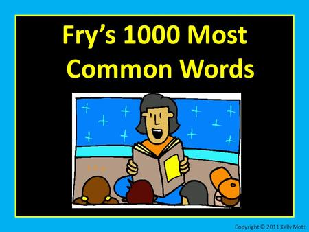 Fry's 1000 Most Common Words