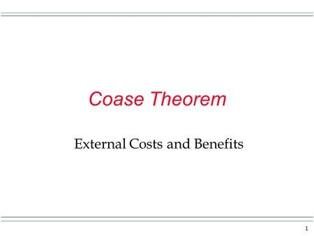 External Costs and Benefits