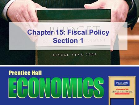 Chapter 15: Fiscal Policy Section 1