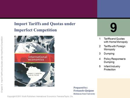 9 Import Tariffs and Quotas under Imperfect Competition 1