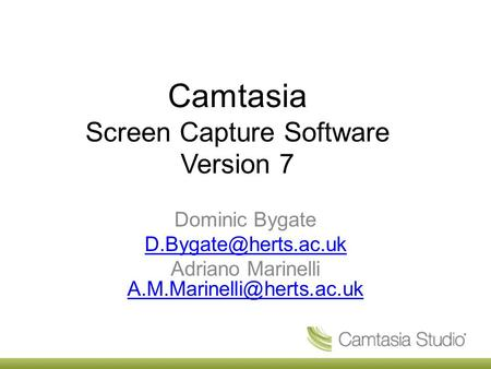 Camtasia Screen Capture Software Version 7 Dominic Bygate Adriano Marinelli