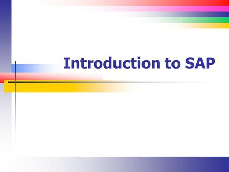 Introduction to SAP.