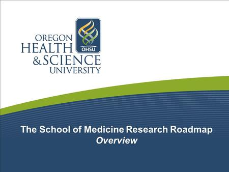 The School of Medicine Research Roadmap Overview.