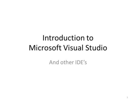 Introduction to Microsoft Visual Studio