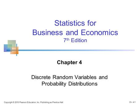 Chapter 4 Discrete Random Variables and Probability Distributions