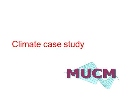 Climate case study. Outline The challenge The simulator The data Definitions and conventions Elicitation Expert beliefs about climate parameters Expert.