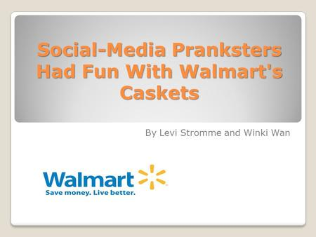 Social-Media Pranksters Had Fun With Walmart's Caskets By Levi