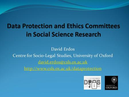 Data Protection and Ethics Committees in Social Science Research