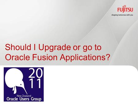 Should I Upgrade or go to Oracle Fusion Applications?