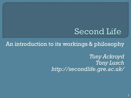 An introduction to its workings & philosophy Tony Ackroyd Tony Lusch  1.