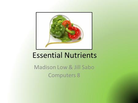 Essential Nutrients Madison Low & Jill Sabo Computers 8.