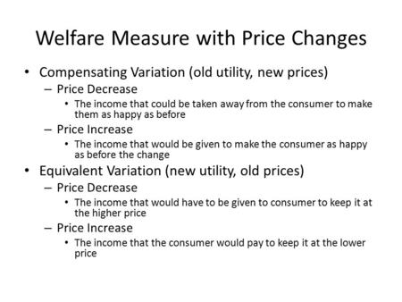 Welfare Measure with Price Changes