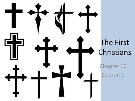 The First Christians Chapter 10 Section 1. Jesus The Jewish people had been hoping for a messiah to free them from the oppression that they had been subjected.
