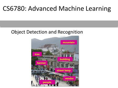 Object <strong>Detection</strong> and Recognition