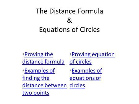 The Distance Formula & Equations of Circles