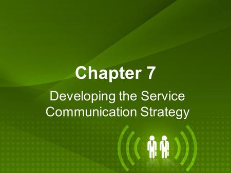 Developing the Service Communication Strategy