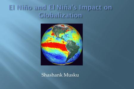 El Niño and El Niña's Impact on Globalization