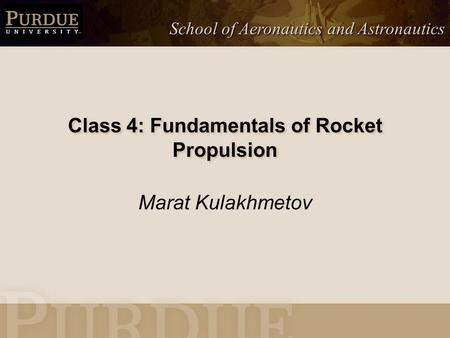 Class 4: Fundamentals of Rocket Propulsion